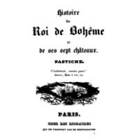 Charles Nodier, l'histoire du roi de Bohème et de ses sept châteaux, 1830