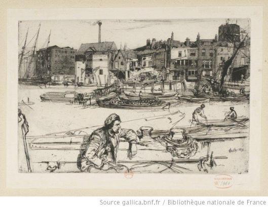 Whistler, Black lion wharf, 1859-1871, eau-forte, 3e état, BnF